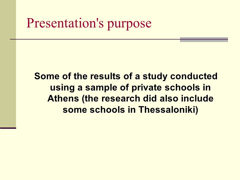 Presentation s assumptions First, the schools in question represent a significant factor in the educational strategies of the middle and upper social classes in Greece; First, the schools in question represent a significant factor in the educational strategies of the middle and upper social classes in Greece; Second, these private schools is not socially homogenous.
