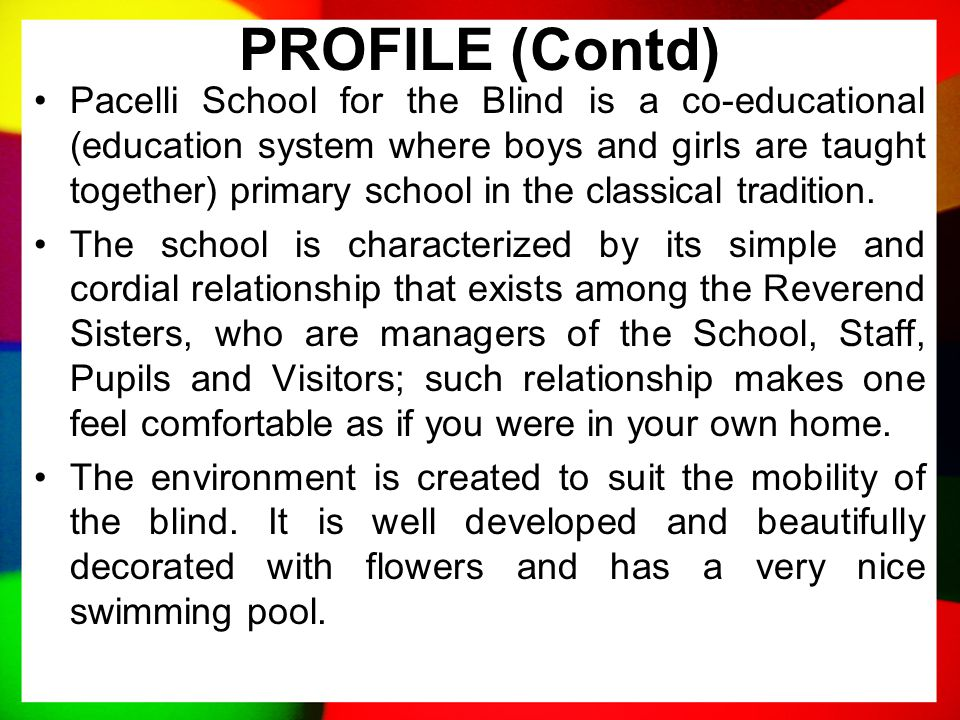 PROFILE (Contd) At the time when all schools in Nigeria were taken over by the government, Pacelli was placed under the Lagos state government. Howeve