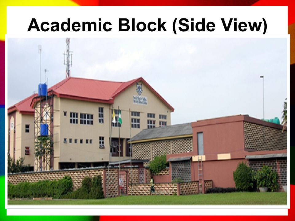PROFILE (Contd) The school has four big buildings and four small ones. The former has boys and girls' hostels, respectively while the other two are th
