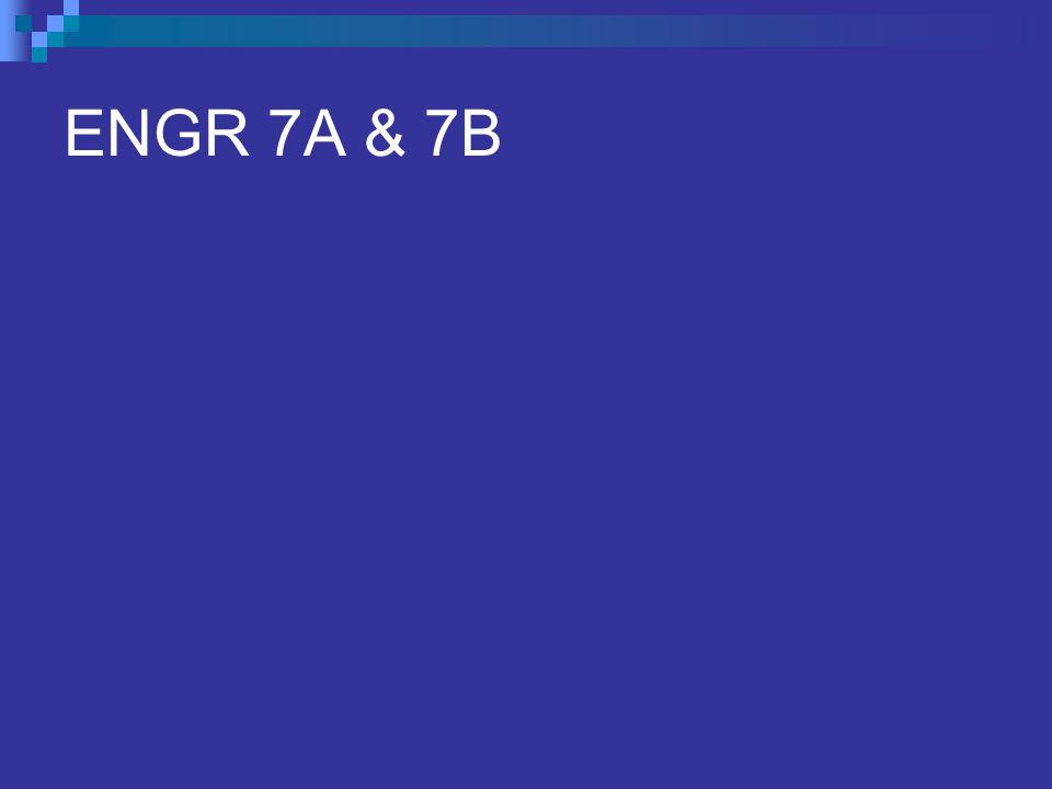 ENGR 7A & 7B