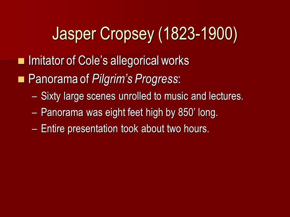 Practitioners Jasper Cropsey (1823-1900) Jasper Cropsey (1823-1900) Frederic E.