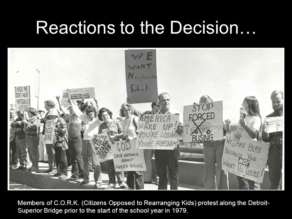 Reactions to the Decision… Members of C.O.R.K.