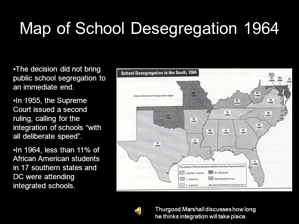 Map of School Desegregation 1964 The decision did not bring public school segregation to an immediate end.