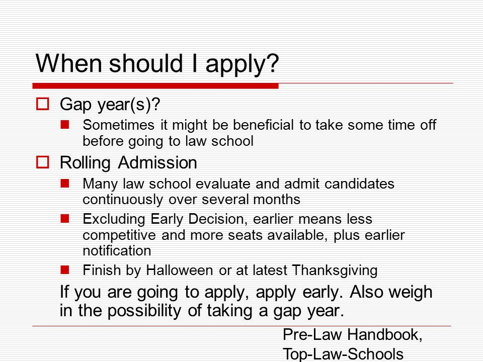 When should I apply.  Gap year(s).