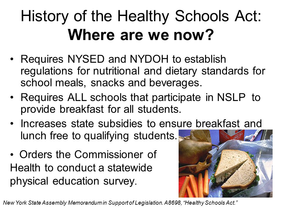 History of the Healthy Schools Act: Where are we now.