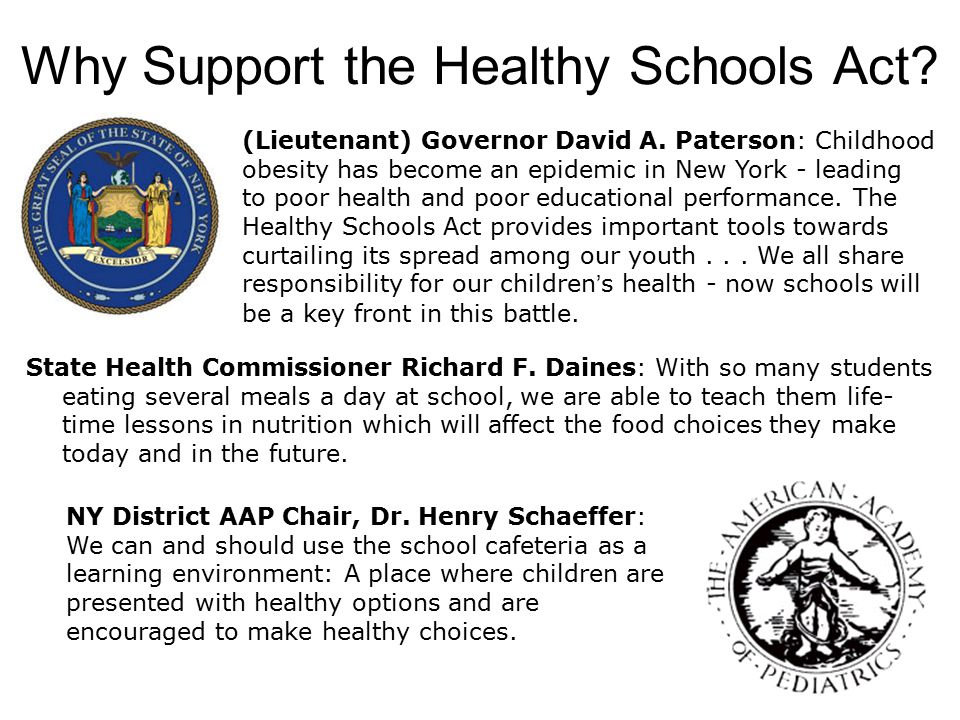 Why Support the Healthy Schools Act. State Health Commissioner Richard F.