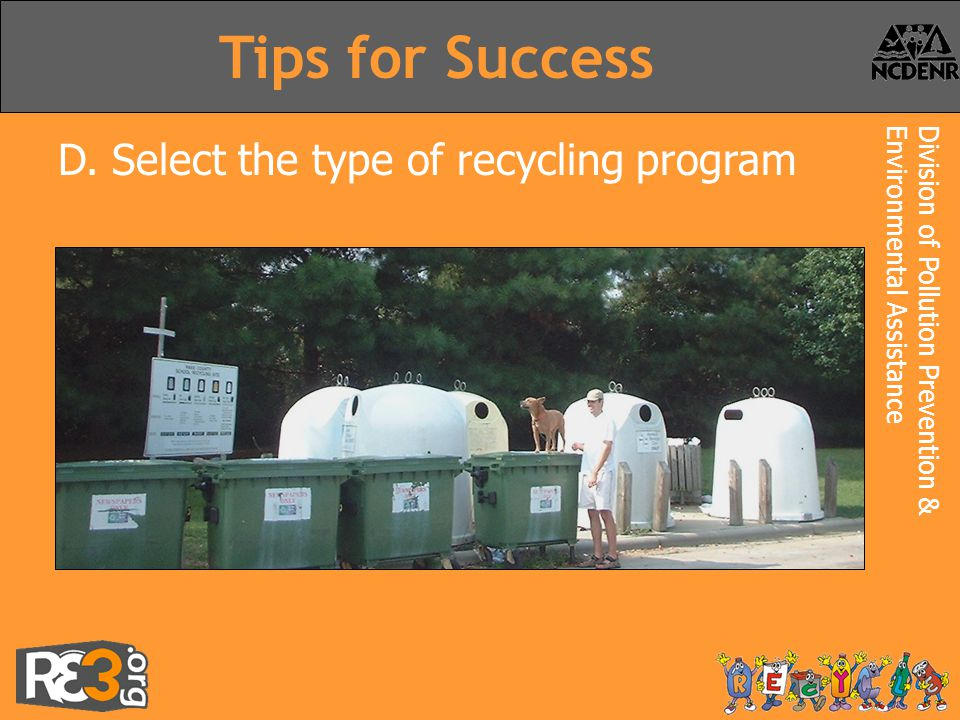 Division of Pollution Prevention &Environmental Assistance Tips for Success D.