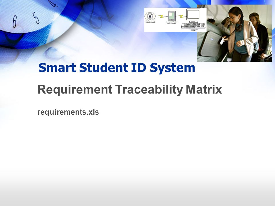 Smart Student ID System Requirement Traceability Matrix requirements.xls