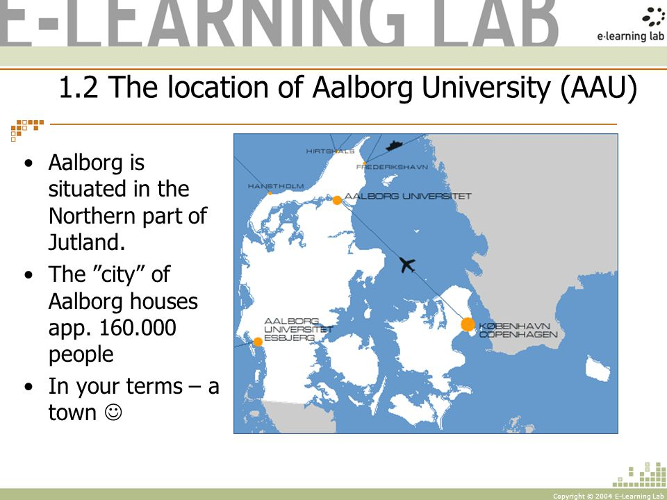 Copyright © 2004 E-Learning Lab e-Learning Lab: Center for User centred Innovation, Learning and Design Department of Communication Aalborg University www.ell.aau.dk Lone Dirckinck-Holmfeld Kaleidoscope seminar, ICT and Learning, 29th-30th of September