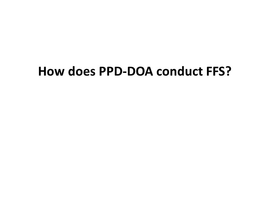 How does PPD-DOA conduct FFS?