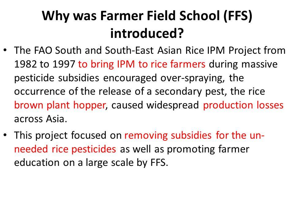 Why was Farmer Field School (FFS) introduced.