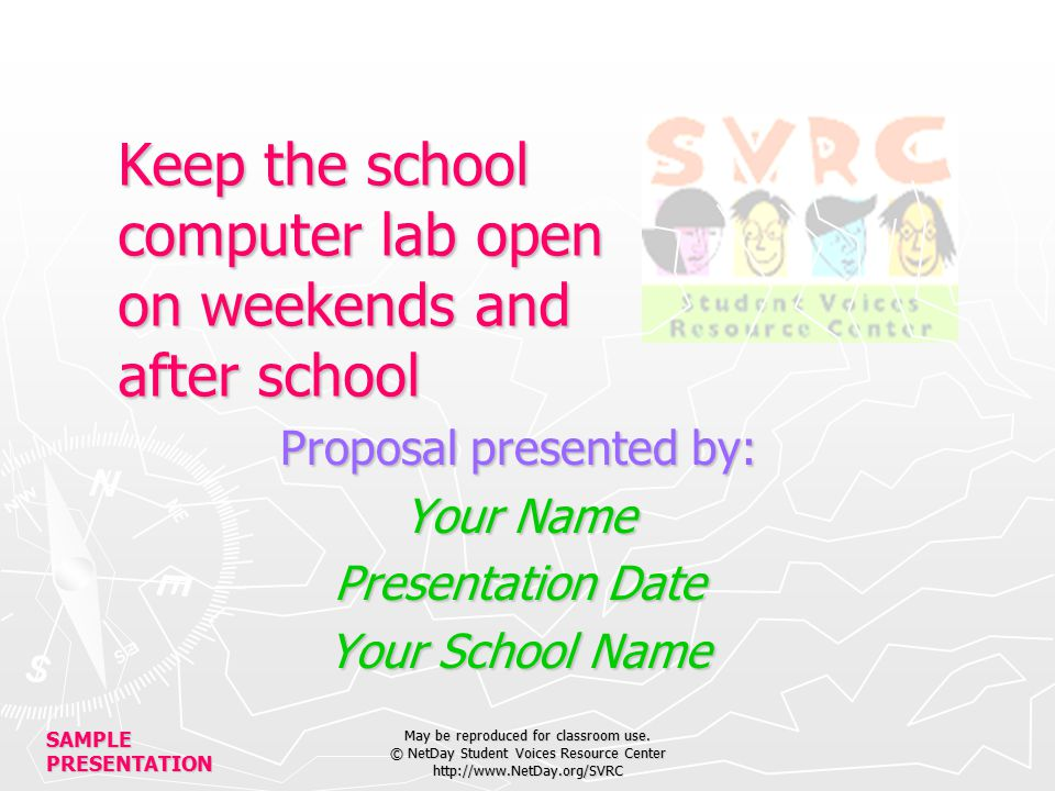 SAMPLE PRESENTATION May be reproduced for classroom use.
