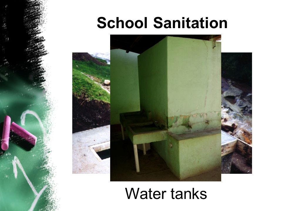 School septic tanks School Sanitation Water tanks