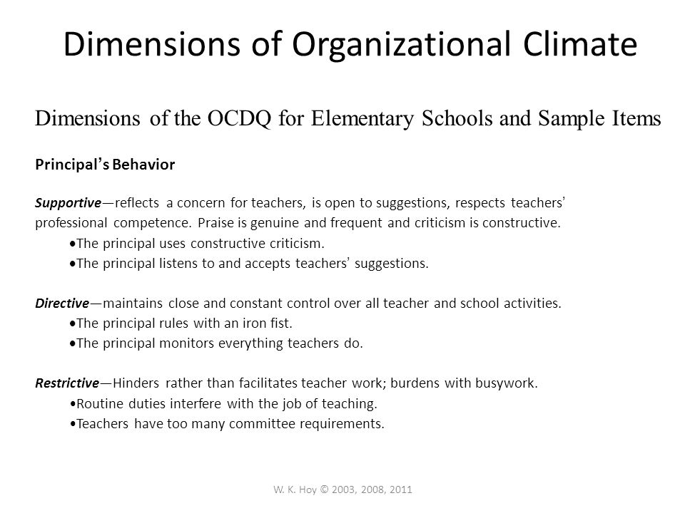 W. K. Hoy © 2003, 2008, 2011 Organizational Climate Description Questionnaire—OCDQ The openness of the school climate can be measured by the Organizat