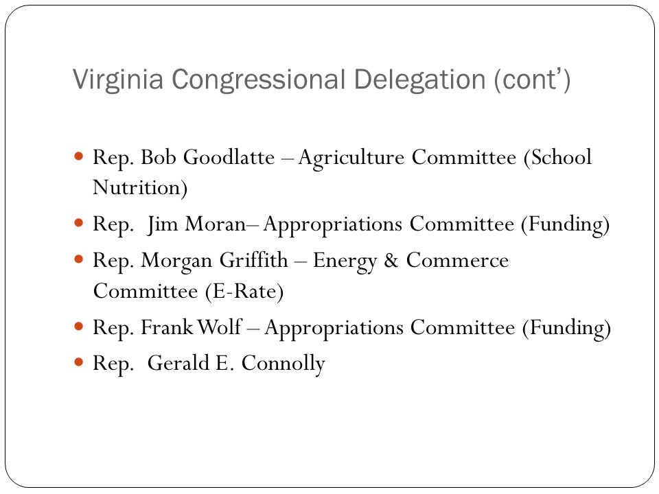 Virginia Congressional Delegation (cont') Rep.
