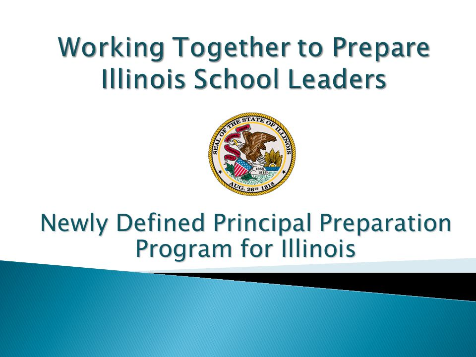 Newly Defined Principal Preparation Program for Illinois