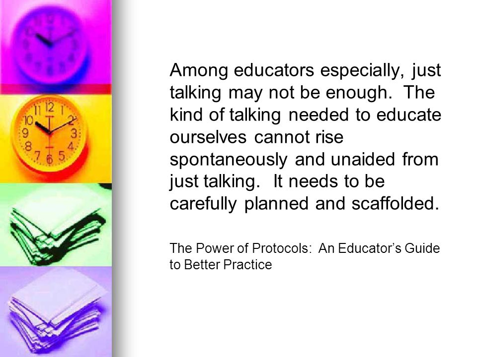 Among educators especially, just talking may not be enough.