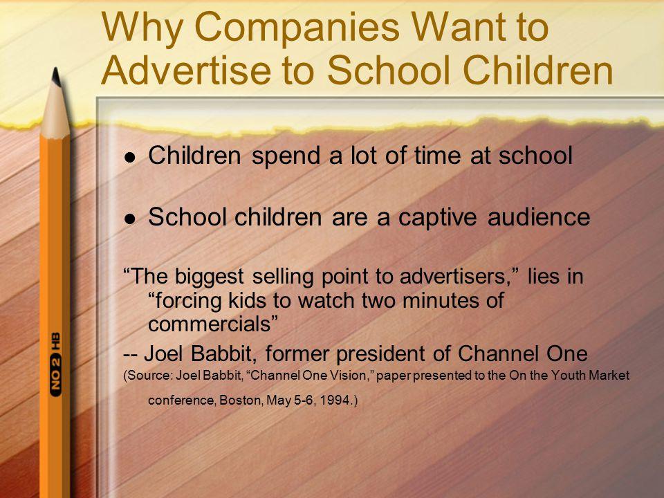 Arguments Against Advertising to School Children 1.
