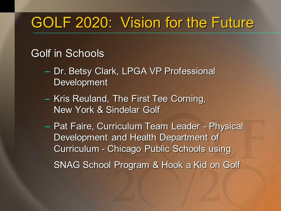 GOLF IN SCHOOLS Kris Reuland The First Tee, Corning and Sindelar Golf