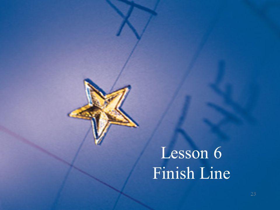 Lesson 6 Finish Line 23
