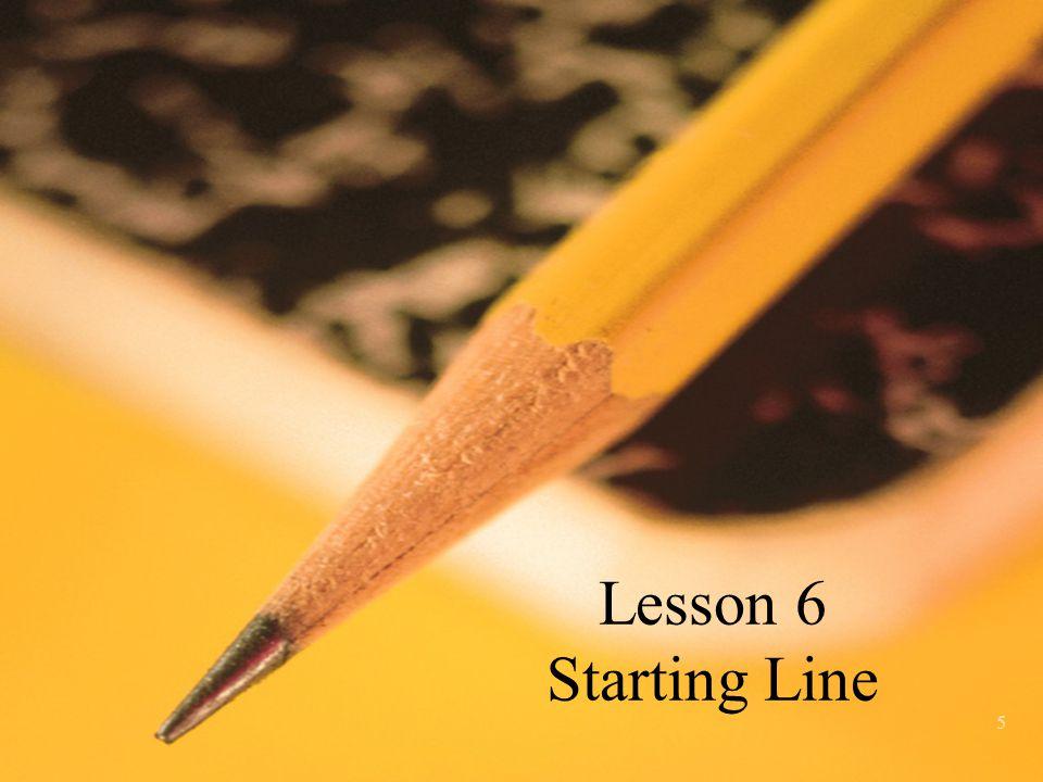 Lesson 6 Starting Line 5