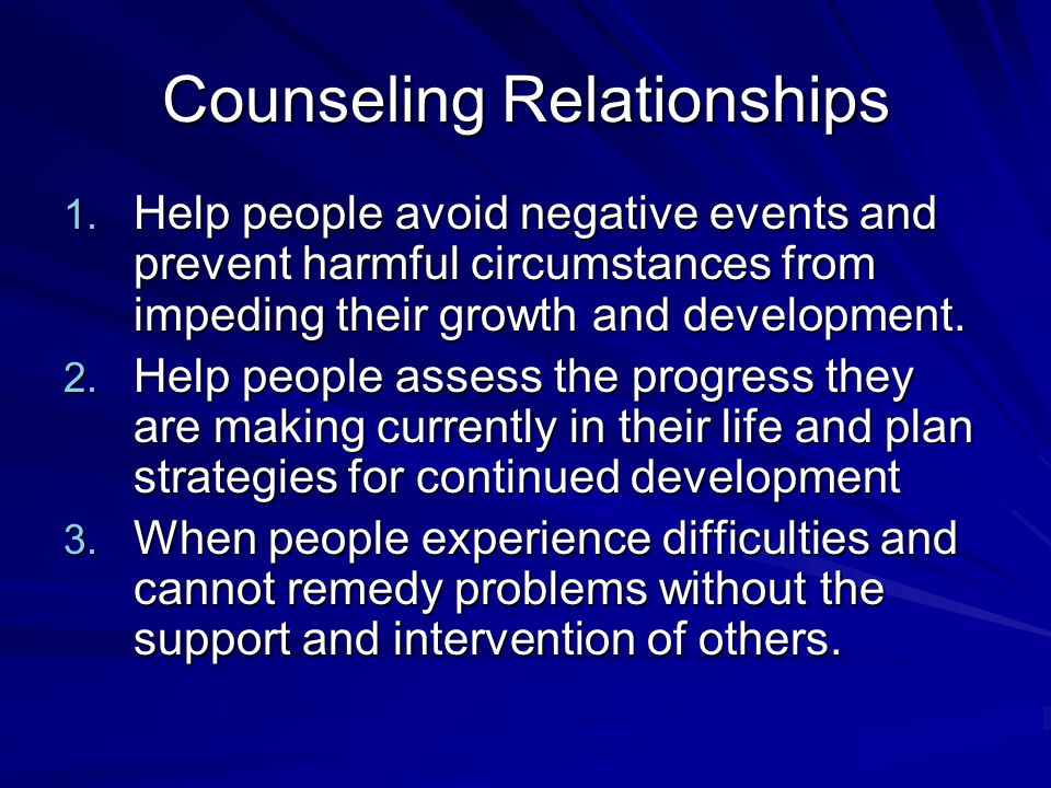 Counseling Relationships 1.