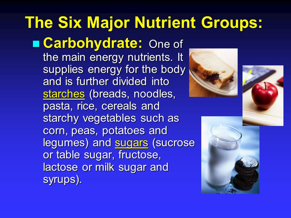 Protein: One of the energy nutrients.