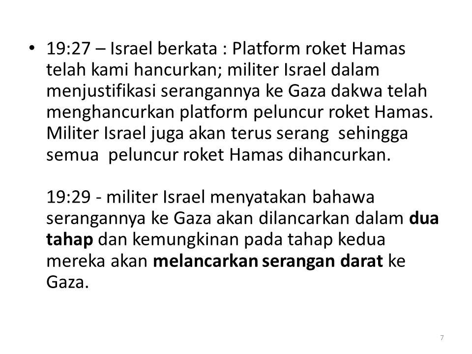 17 Nov 2012 DAP mengecam serangan Israel ke atas Gaza dan menggesa Wisma Putra menyampaikan bantahan diplomatik selain menggesa Pertubuhan Bangsa-bangsa Bersatu (PBB) dan Amerika Syarikat membantu menghentikan keganasan dengan segera.