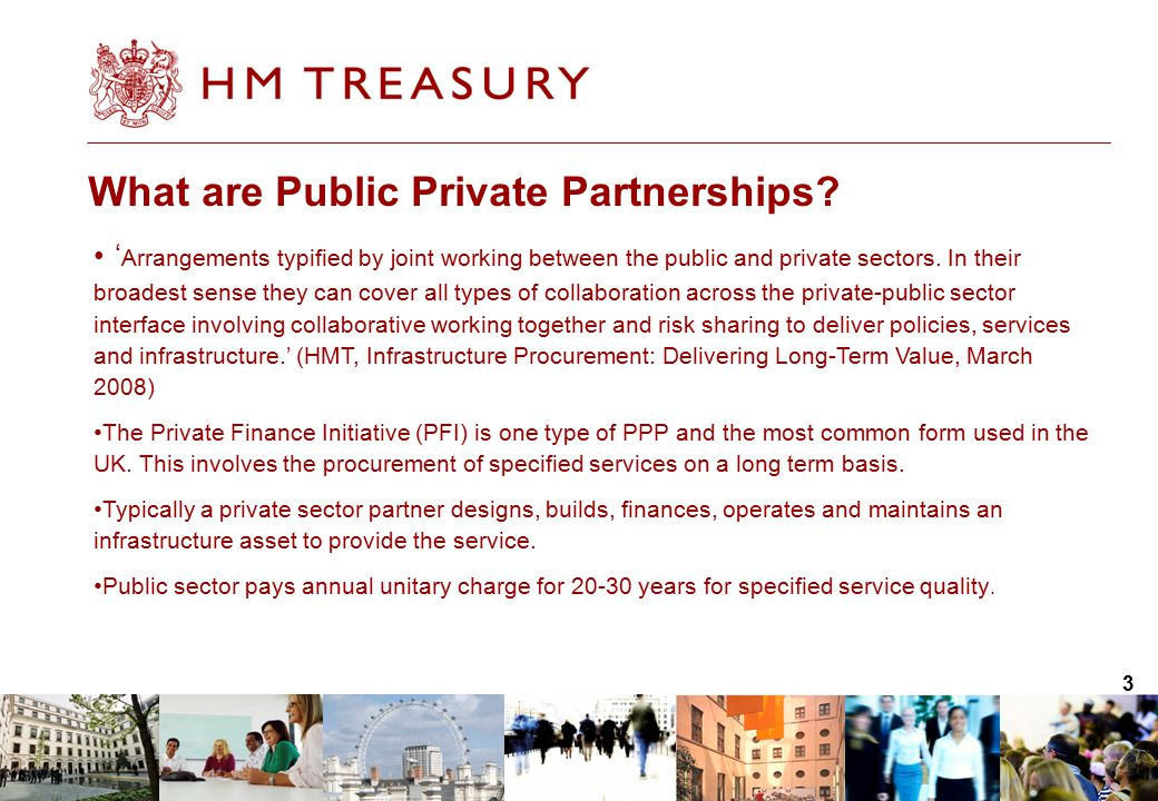 3 What are Public Private Partnerships.