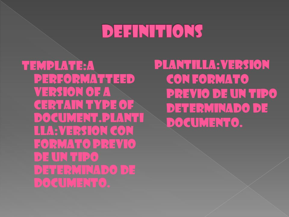 TEMPLATE:A PERFORMATTEED VERSION OF A CERTAIN TYPE OF DOCUMENT.PLANTI LLA:VERSION CON FORMATO PREVIO DE UN TIPO DETERMINADO DE DOCUMENTO. PLANTILLA:VE