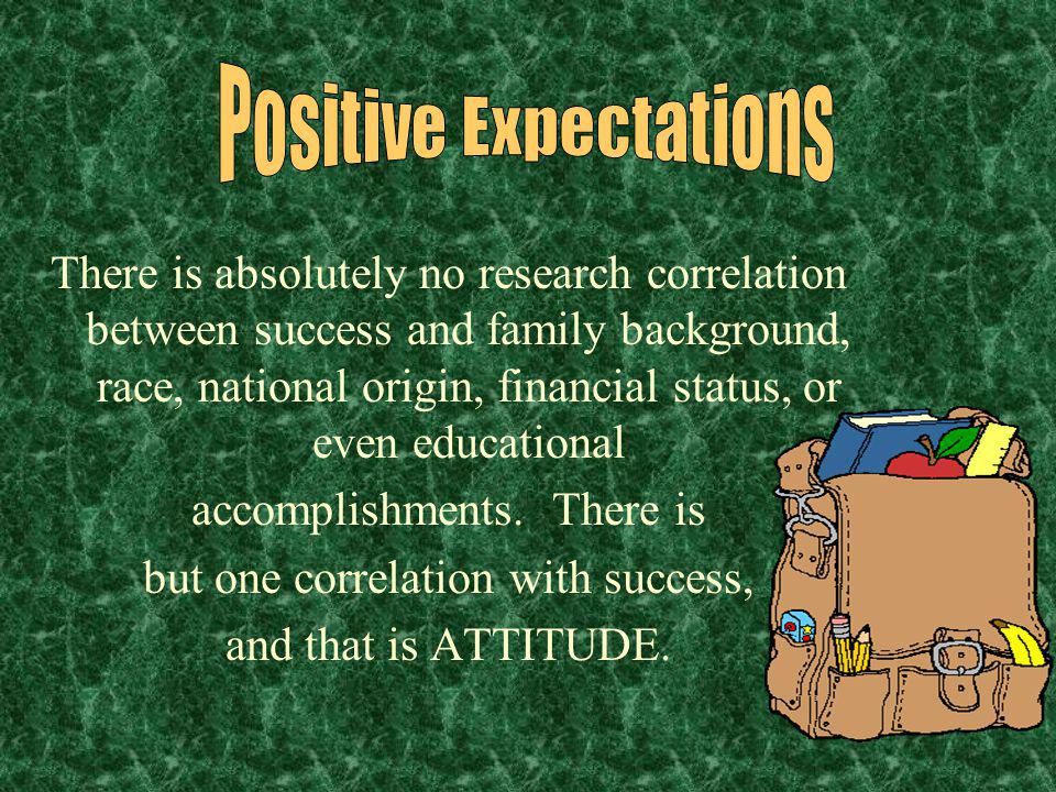 positive expectations for student success. is an extremely good classroom manager knows how to design lessons for student mastery.