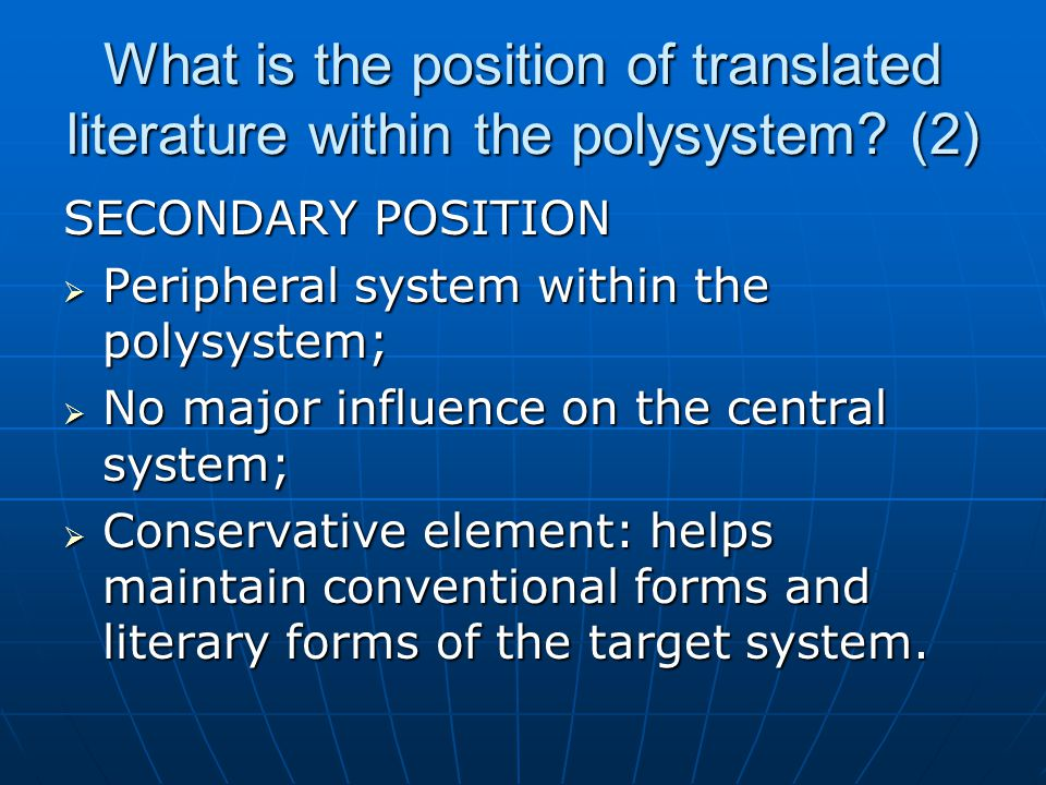 What is the position of translated literature within the polysystem.