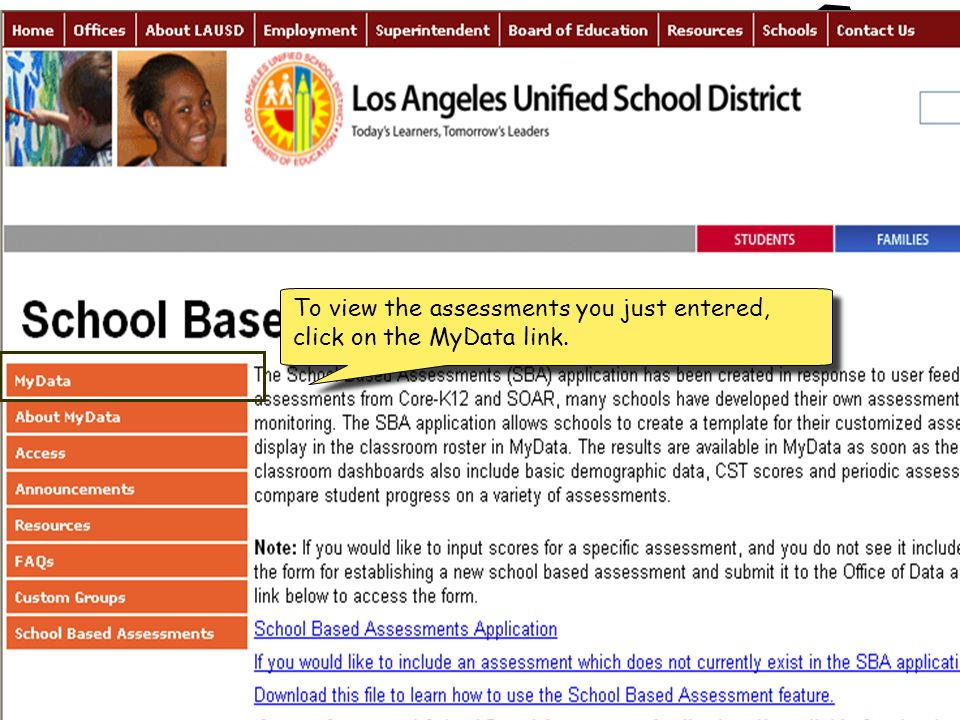 To view the assessments you just entered, click on the MyData link.