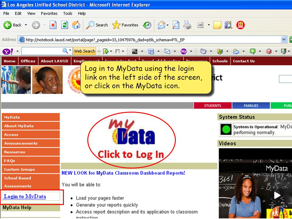Log in to MyData using the login link on the left side of the screen, or click on the MyData icon.