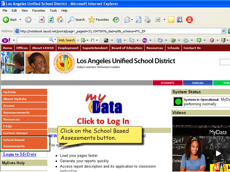 Click on the School Based Assessments button.