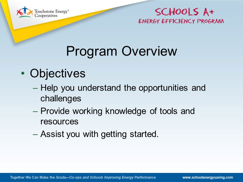 Objectives –Help you understand the opportunities and challenges –Provide working knowledge of tools and resources –Assist you with getting started. P
