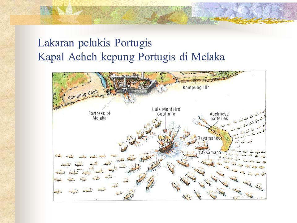 Lakaran pelukis Portugis Kapal Acheh kepung Portugis di Melaka