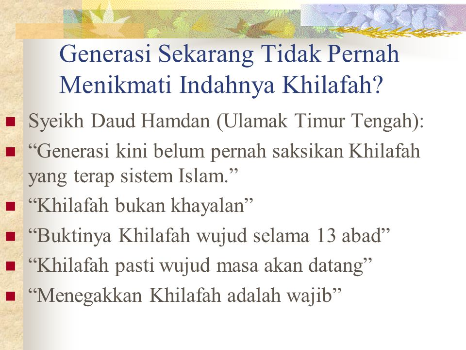"Generasi Sekarang Tidak Pernah Menikmati Indahnya Khilafah? Syeikh Daud Hamdan (Ulamak Timur Tengah): ""Generasi kini belum pernah saksikan Khilafah ya"