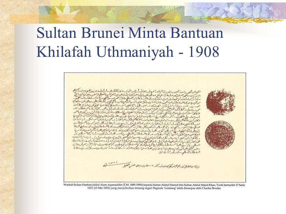 Sultan Brunei Minta Bantuan Khilafah Uthmaniyah - 1908
