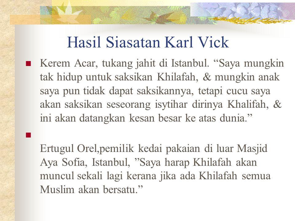 """Hasil Siasatan Karl Vick Kerem Acar, tukang jahit di Istanbul. """"Saya mungkin tak hidup untuk saksikan Khilafah, & mungkin anak saya pun tidak dapat sa"""