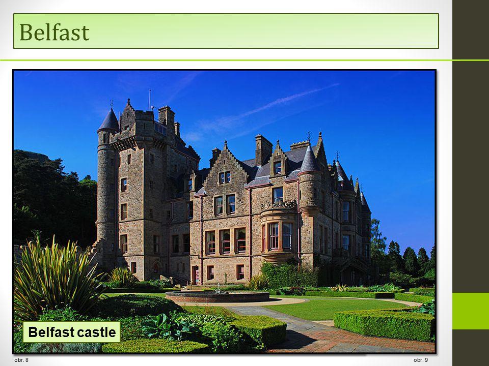 Belfast obr. 8 Cavehill the most prominent peak obr. 9 Belfast castle