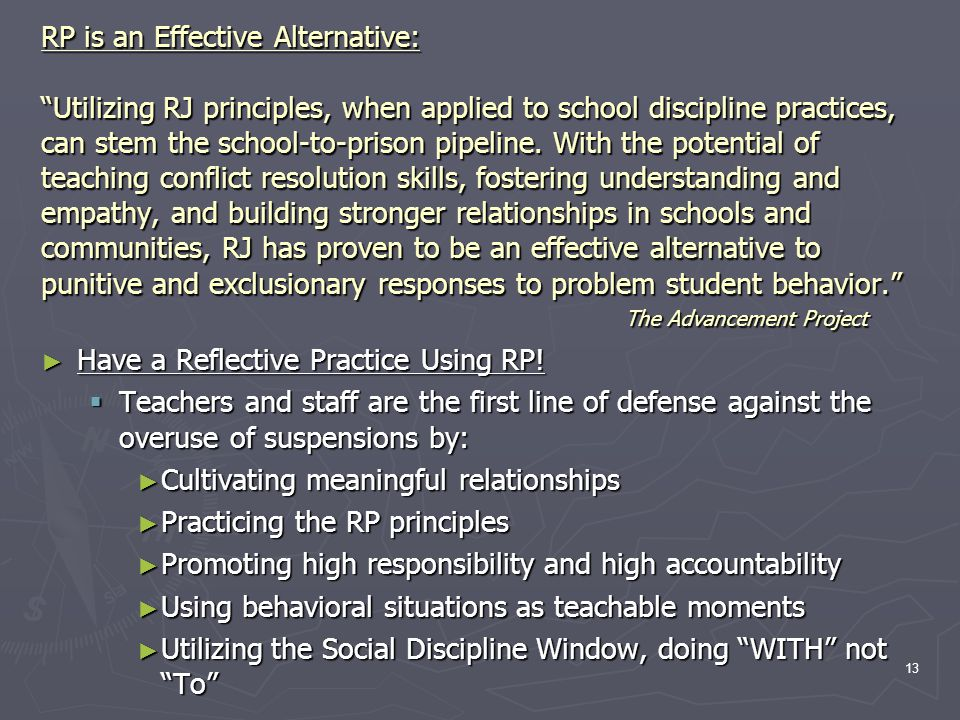 """RP is an Effective Alternative: """"Utilizing RJ principles, when applied to school discipline practices, can stem the school-to-prison pipeline. With th"""