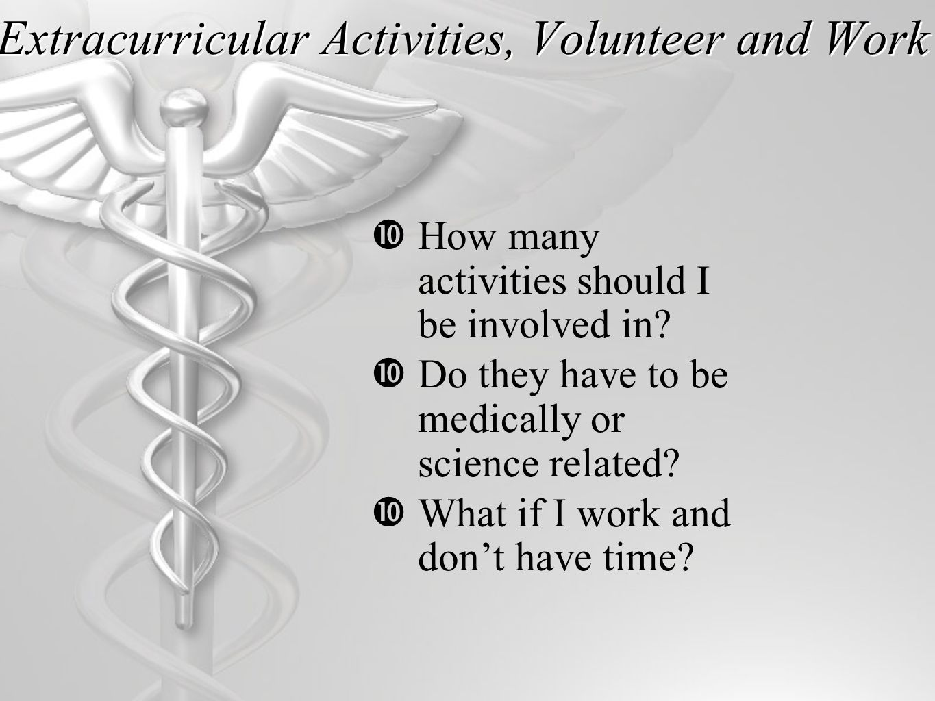 Extracurricular Activities, Volunteer and Work  How many activities should I be involved in.