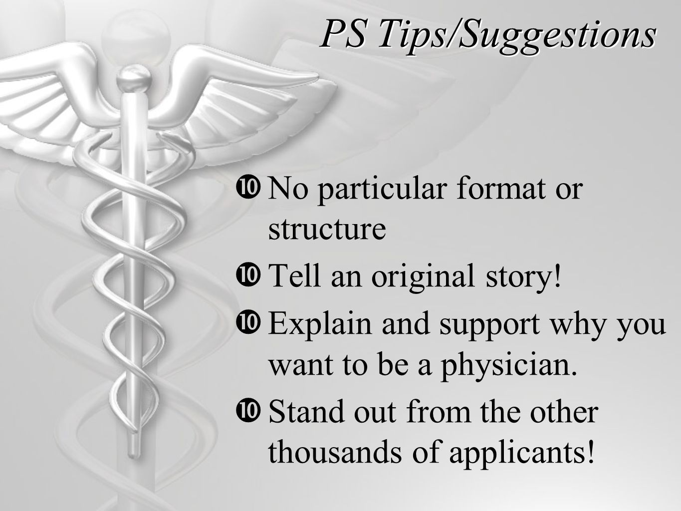 PS Tips/Suggestions  No particular format or structure  Tell an original story.