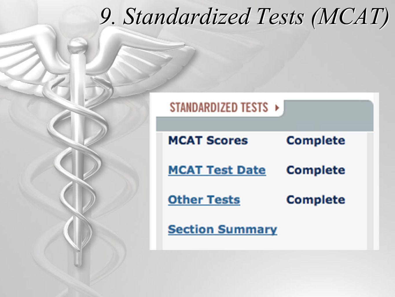 9. Standardized Tests (MCAT)