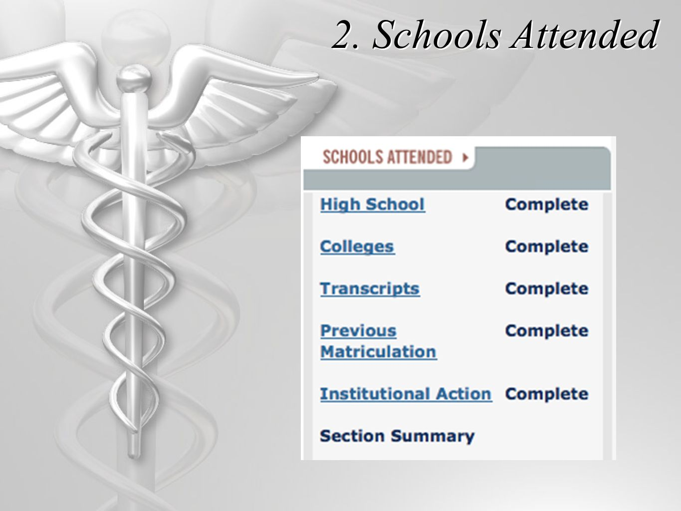 7.Medical Schools  How many do I apply to.  Which schools do I apply to.