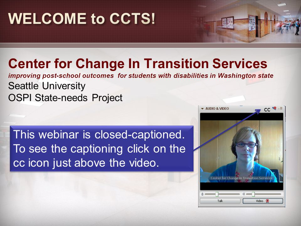 Center for Change In Transition Services improving post-school outcomes for students with disabilities in Washington state Seattle University OSPI Sta