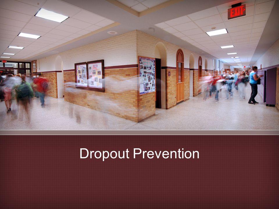 Dropout Prevention