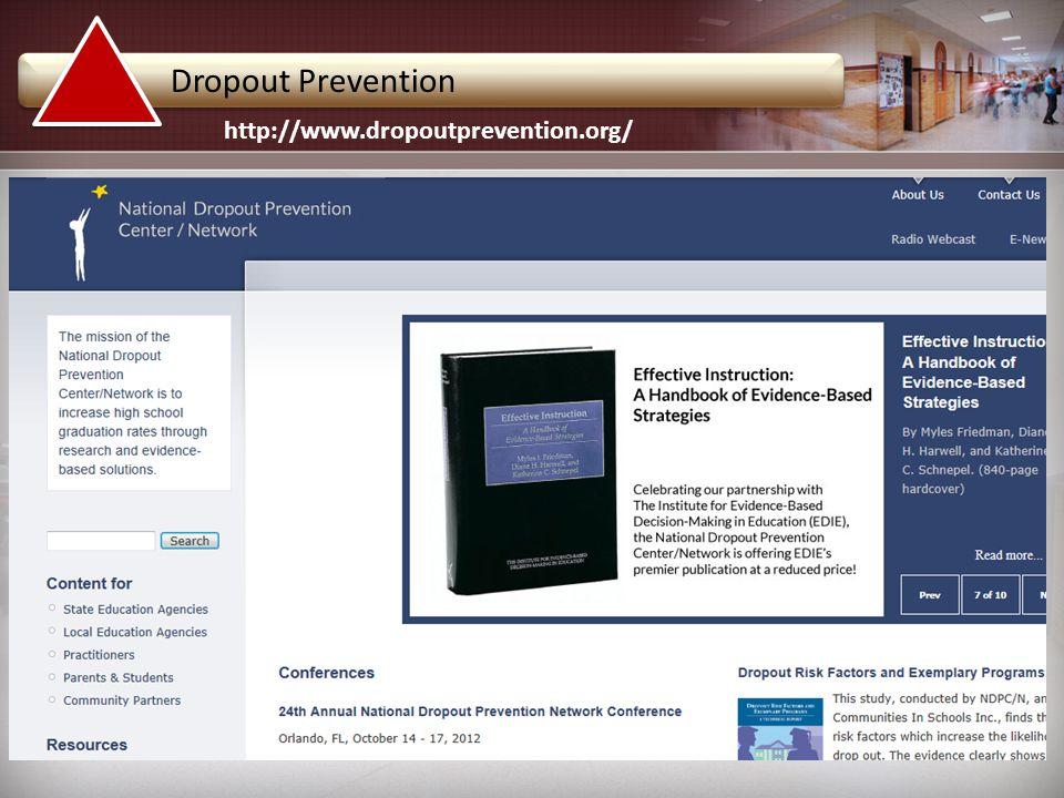 http://www.dropoutprevention.org/ Dropout Prevention
