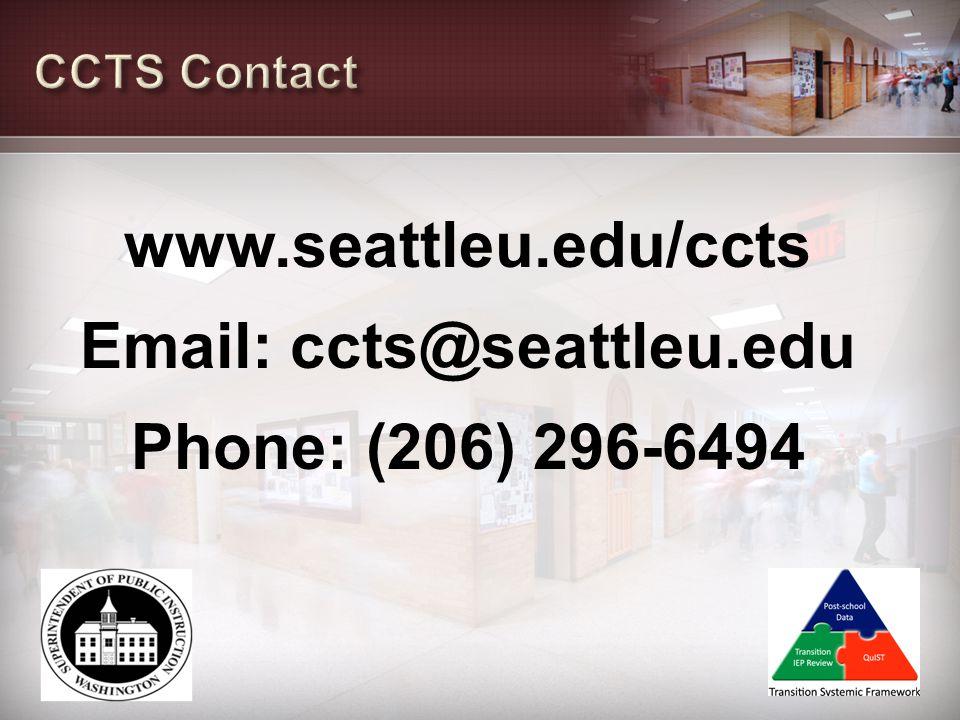 www.seattleu.edu/ccts Email: ccts@seattleu.edu Phone: (206) 296-6494